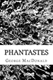 Phantastes, George MAcDONALD, 1482353571
