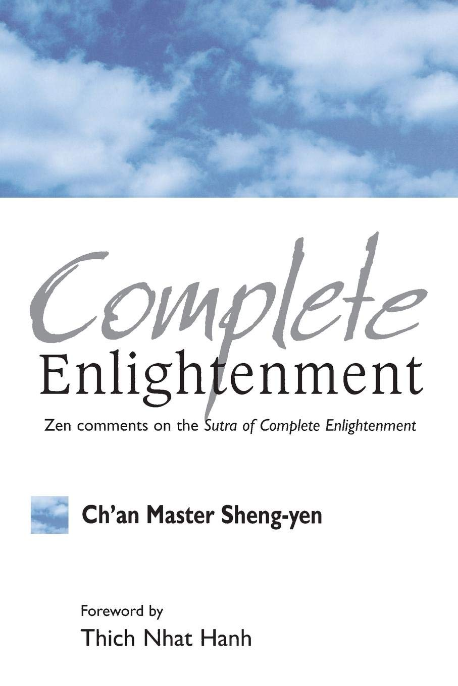 Complete Englightenment  Zen Comments On The Sutra Of Complete Enlightenment