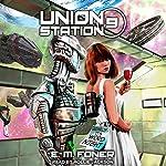 Word Night on Union Station: EarthCent Ambassador, Book 9   E.M. Foner