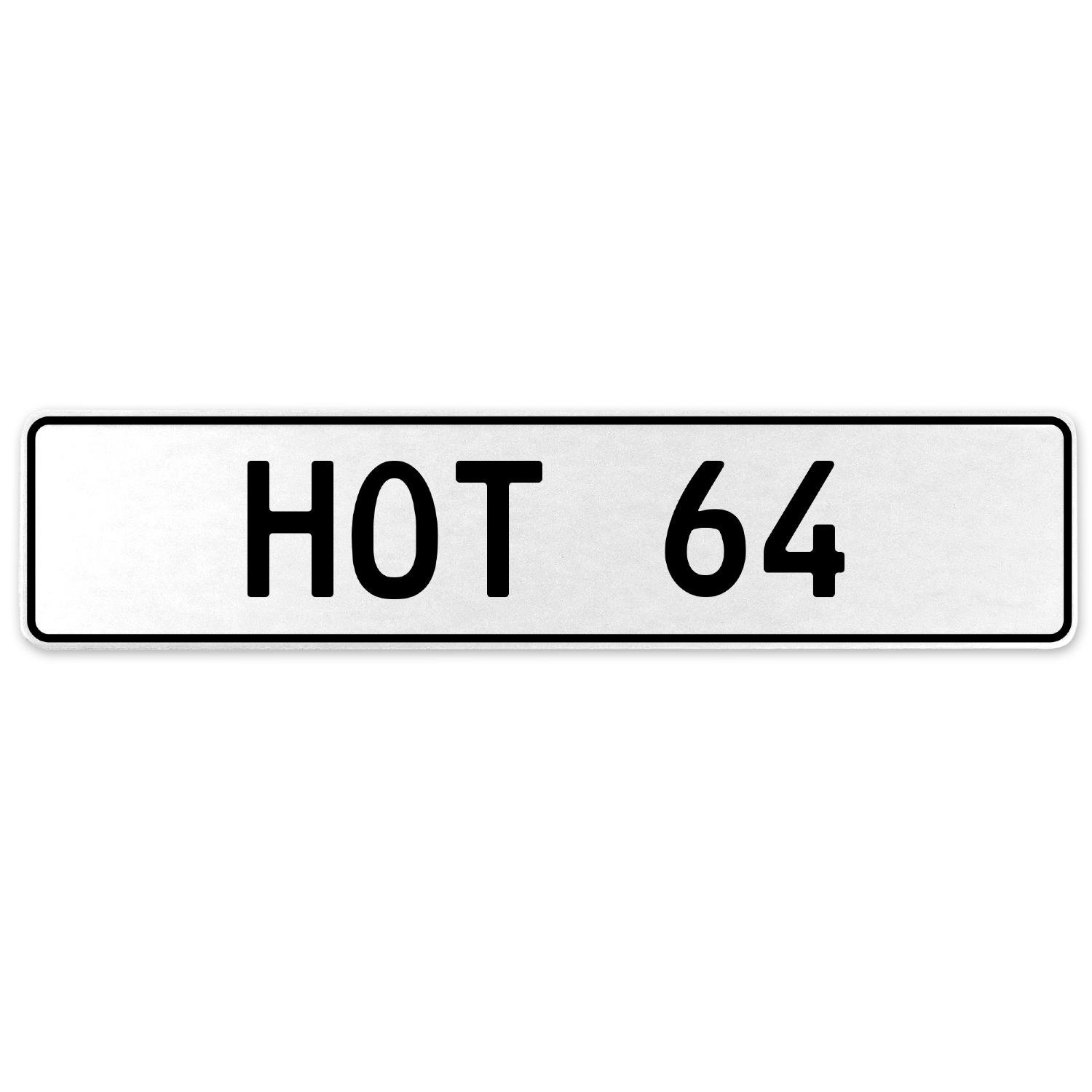 Vintage Parts 553671 HOT 64 White Stamped Aluminum European License Plate