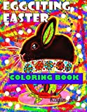 EggCiting Easter: Coloring For All Ages