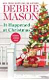 It Happened at Christma/USA Today Bestselling Author: Debbie Mason (Christmas, Colorado, 3)