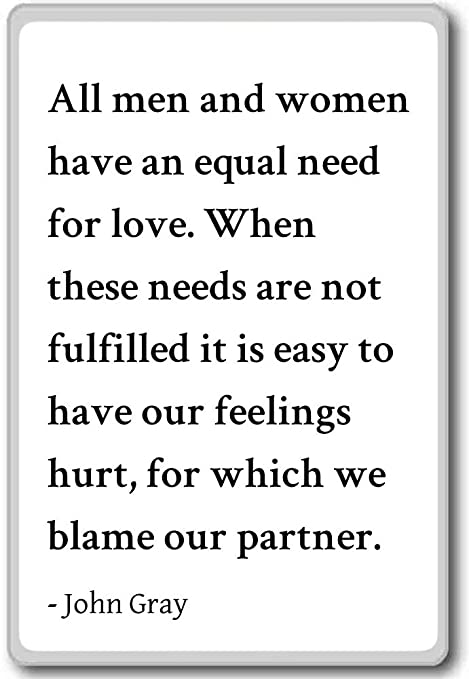 Amazon.com: All men and women have an equal need for love ...