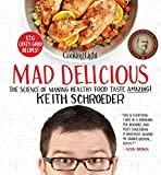 download ebook cooking light mad delicious: the science of making healthy food taste amazing pdf epub