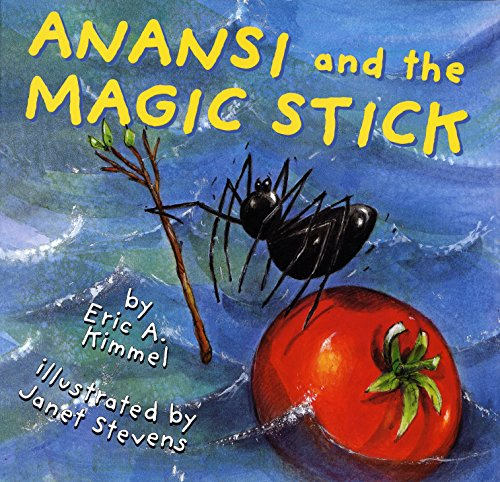 Anansi and the Magic Stick (Anansi the Trickster) ()