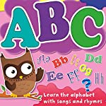 ABC: Learn Your Alphabet with Songs and Rhymes |  Audible Studios