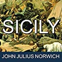 Sicily: An Island at the Crossroads of History Audiobook by John Julius Norwich Narrated by Michael Healy