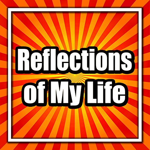 reflections of my life Reflections of my life was recorded at decca records studio 2 in west hampstead, london, over three days in early october 1969 and released late october/early november 1969.