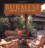 Burmese Design and Architecture, John Falconer and Elizabeth Moore, 0794604633