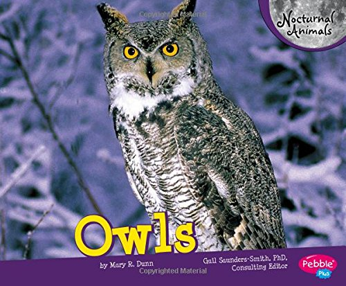 Image of: Diurnal Follow The Author Amazoncom Owls nocturnal Animals Mary R Dunn Gail Saunderssmith