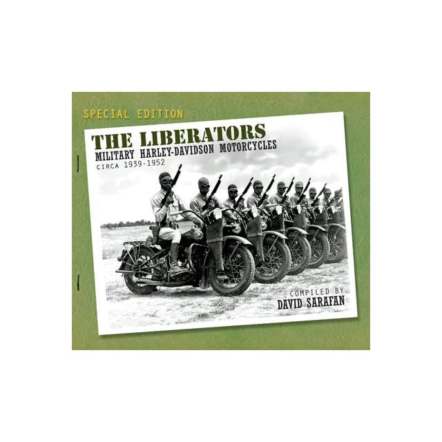 The Liberators  Military Harley Davidson Motorcycles Circa 1939 1952