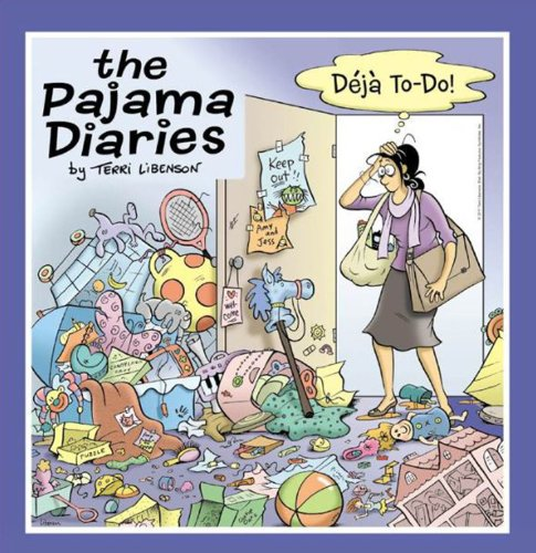 The Pajama Diaries: Deja To-Do!