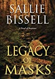 Legacy of Masks (A Mary Crow Novel)