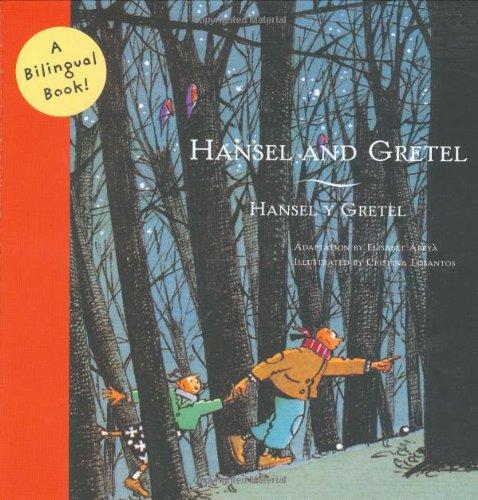 Hansel and Gretel/Hansel y Gretel: A Bilingual Book (Bilingual Fairy Tales) PDF