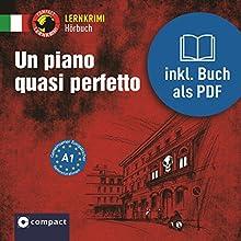 Un piano quasi perfetto Hörbuch von Tiziana Stillo Gesprochen von: Eliza Lorenzetti