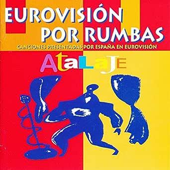 Eurovisión por Rumbas de Atalaje en Amazon Music - Amazon.es