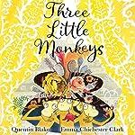 Three Little Monkeys | Quentin Blake