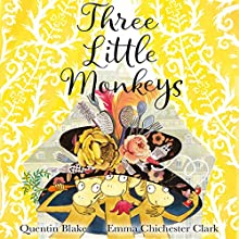 Three Little Monkeys Audiobook by Quentin Blake Narrated by Olivia Colman