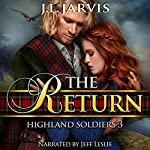 Highland Soldiers 3: The Return | J.L. Jarvis