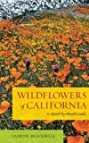 Wildflowers of California, Laird R. Blackwell, 0520272064