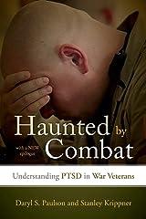Haunted by Combat: Understanding PTSD in War Veterans Paperback