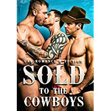 """Gay Romance: """"Sold To The Cowboys"""""""