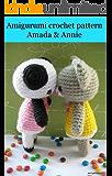Amigurumi crochet pattern two bear Amanda & Annie (English Edition)