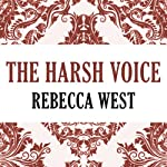 The Harsh Voice | Rebecca West