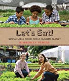 img - for Let's Eat: Sustainable Food for a Hungry Planet (Orca Footprints) book / textbook / text book