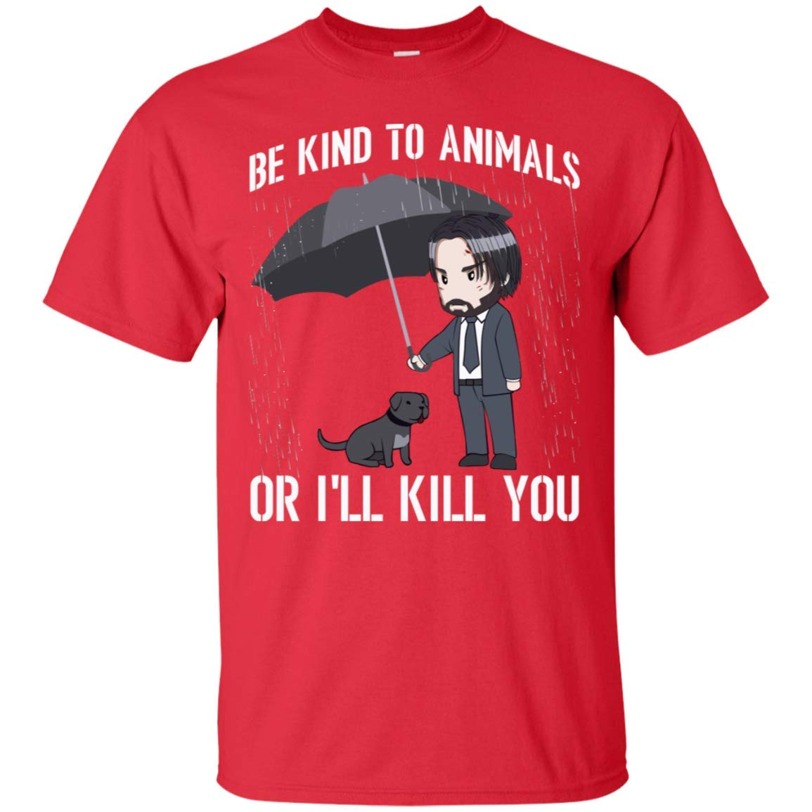 TeeKool John Be Kind to Animals I'll Kill You Wick T-Shirt