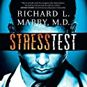 Stress Test Audiobook by Richard Mabry Narrated by Tommy Cresswell