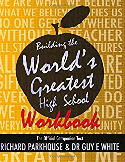 Building the World's Greatest High School Workbook: The Official Companion Text