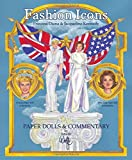Fashion Icons Princess Diana & Jacqueline Kennedy Paper Dolls & Commentary