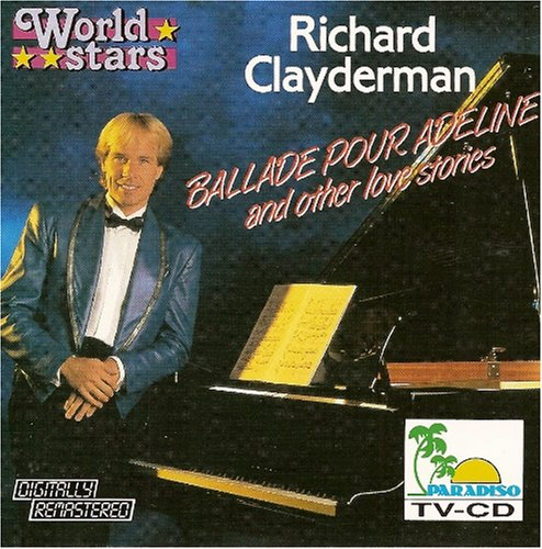release ballade pour adeline and other love stories by richard clayderman musicbrainz. Black Bedroom Furniture Sets. Home Design Ideas