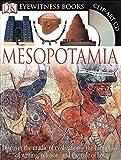 Mesopotamia [With Clip-Art CD] (DK Eyewitness Books) by Philip Steele (2007-06-25)