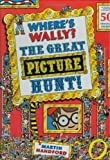 Where's Wally? The Great Picture Hunt by Martin Handford (22-May-2006) Hardcover