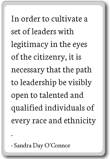 Amazon In Order To Cultivate A Set Of Leaders Sandra Day Stunning Sandra Day O Connor Quotes