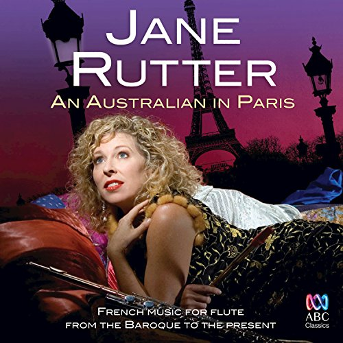 An Australian In Paris: French Music For Flute From The Baroque To The Present