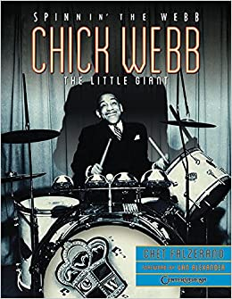 Chick Webb - Spinnin' the Webb: The Little Giant
