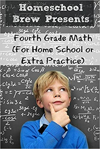 Read Fourth Grade Math: (For Homeschool or Extra Practice) PDF, azw (Kindle), ePub, doc, mobi