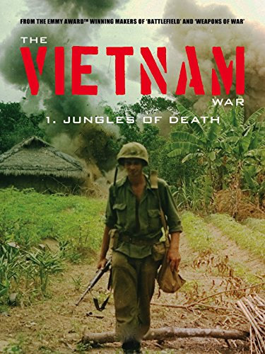 Amazon Com The Vietnam War Jungles Of Death Paul Dunn