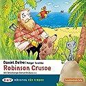 Robinson Crusoe Hörspiel von Daniel Defoe Gesprochen von: Tonio Arango, Axel Wandtke, Roman Knizka