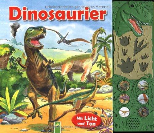 Dinosaurier: Buch mit Licht- und Toneffekten