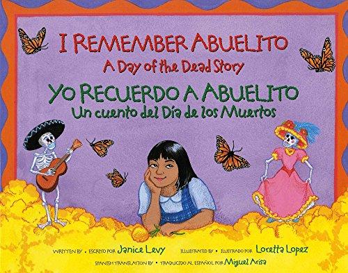 Dia De Los Muertos Shop (I Remember Abuelito: A Day of the Dead Story / Yo Recuerdo a Abuelito: Un Cuento del Día de los Muertos (Spanish and English)