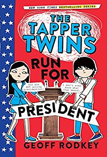 Book Cover: The Tapper Twins Run for President