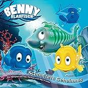 Schnalzers Geheimnis (Benny Blaufisch 5)   Olaf Franke, Tim Thomas