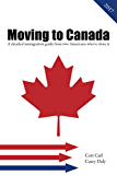 Moving to Canada: A detailed immigration guide from two Americans who've done it