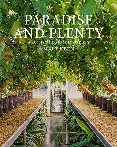 (Paradise and Plenty: A Rothschild Family Garden)