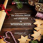Weihnachtsmärchen und Sagen: Die schönsten Sagen und Legenden zu Weihnachten | Christine Giersberg