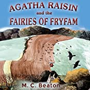 Agatha Raisin and the Fairies of Fryfam: Agatha Raisin, Book 10 | M.C. Beaton